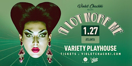 "Violet Chachki's ""A Lot More Me"" tickets"