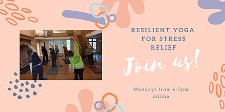 Resilient Yoga for Stress Relief tickets