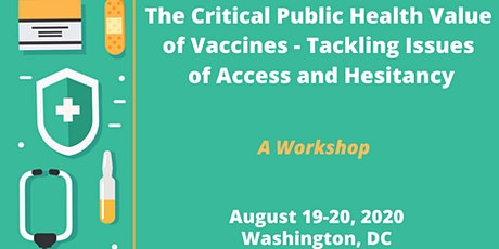 Public Health Value of Vaccines - Tackling Issues of Access and Hesitancy tickets