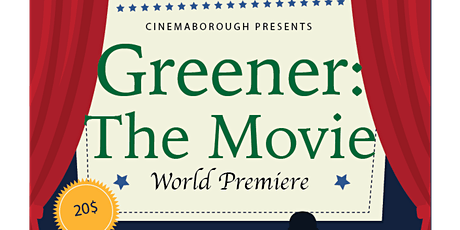 Greener: The Movie World Premiere tickets