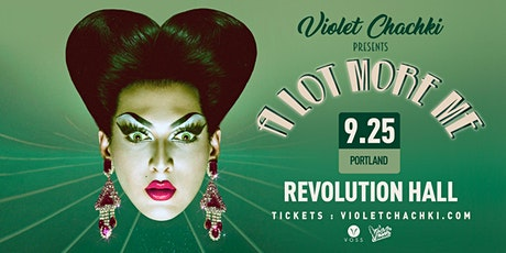 "Violet Chachki Presents ""A Lot More Me"" tickets"