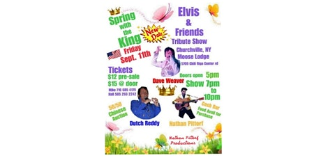 """Elvis & Friends Tribute Show """"Spring with the King"""" Churchville NY tickets"""
