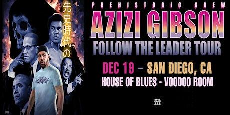 AZIZI GIBSON tickets