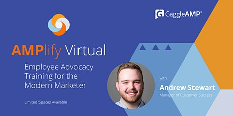 AMPlify Virtual: The Employee Advocacy & Engagement Training Workshop tickets