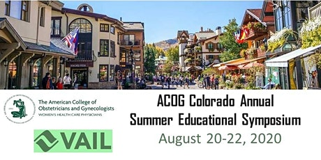 ACOG Colorado Annual VAIL Summer Educ. Symposium 2020 (EXHIBITOR/SPONSOR) tickets