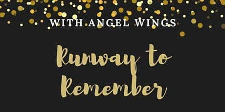RESCHEDULED Runway to Remember Fashion and Vendor Show tickets