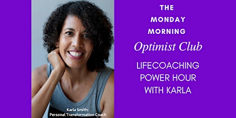 The Monday Morning Optimist Club  Power Hour- Toronto West tickets