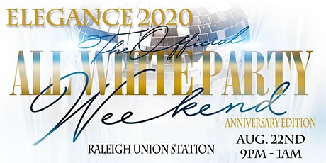 "All White Attire Affair ""ELEGANCE 2020 ""  tickets"