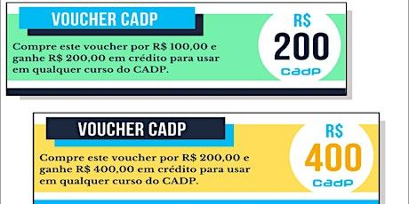 VOUCHER CADP | PROMOÇÃO DE QUARENTENA ingressos