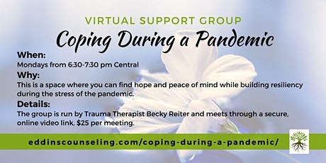 Coping During a Pandemic (*Virtual*) Support Group tickets