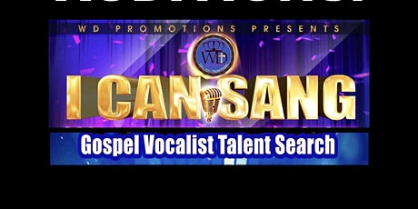 """I CAN SANG"" Gospel Vocalist Talent Search 2021 tickets"