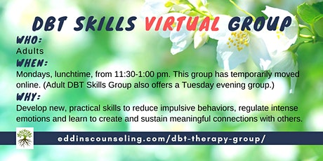 Dialectical Behavioral Therapy  (*Virtual*) Group (DBT) tickets
