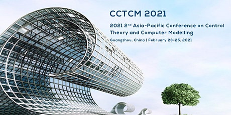 Asia-Pacific Conference on Control Theory and Computer Modelling CCTCM 2020 tickets