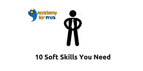 10 Soft Skills You Need 1 Day Virtual Live Training in Boston, MA tickets