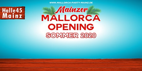 Mainzer Mallorca Opening - Sommer 2020 tickets