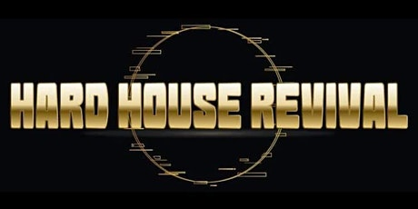 Hard House Revival Featuring The Banana Boys tickets