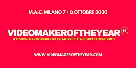 VIDEOMAKEROFTHEYEAR Festival dei videomaker e della comunicazione video biglietti