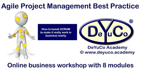 DeYuCo Academy Online Business Workshop Agile Project Management Advanced tickets
