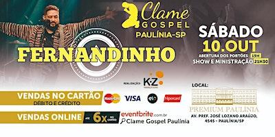 CLAME GOSPEL PAULÍNIA - FERNANDINHO