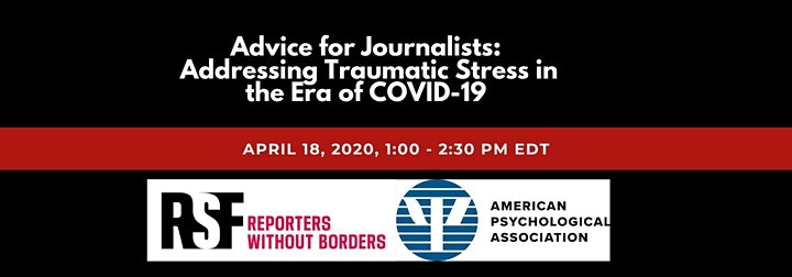 Advice for Journalists: Addressing Traumatic Stress in the Era of COVID-19 image
