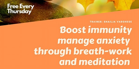 Boost immunity and manage anxiety through breath-work and meditation  tickets