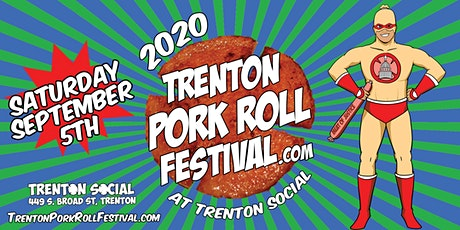 2020 Trenton Pork Roll Festival.com at Trenton Social (NEW DATE!) tickets