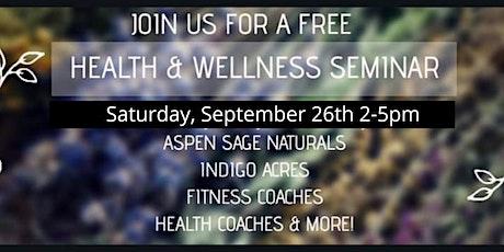 Health & Wellness Seminar tickets