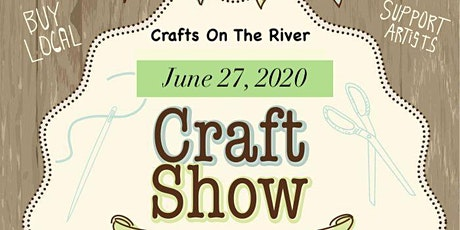Crafts On The River - June 27, 2020 - Shore Acres Park, Chillicothe IL tickets