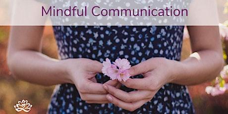 6-week Mindful Communication Class tickets