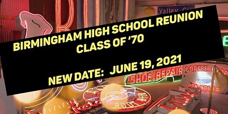 Birmingham High School 50th Reunion, Class of Winter & Summer 1970 tickets