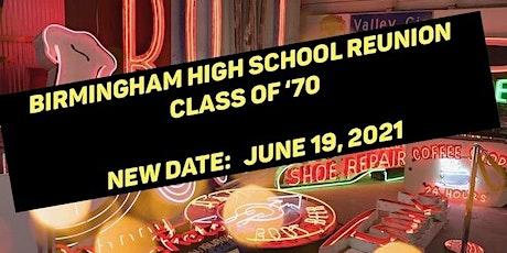Birmingham High School 50th Reunion, Class of Winter & Summer 1970 tickets
