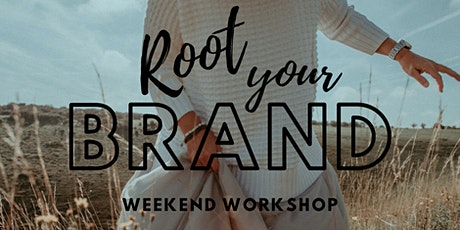 Root Your Brand - 2-Day Business Development Workshop tickets