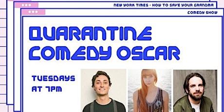 Quarantined Comedy Oscar: A Virtual Stand Up Comedy Show tickets