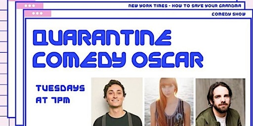 Quarantine Comedy Oscar: A Virtual Stand-Up Comedy Show