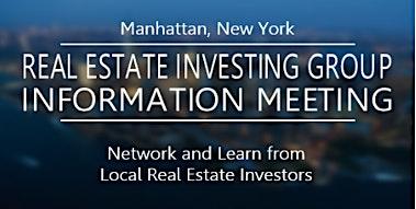 MANHATTAN REAL ESTATE INVESTING INFORMATION MEETING- Online