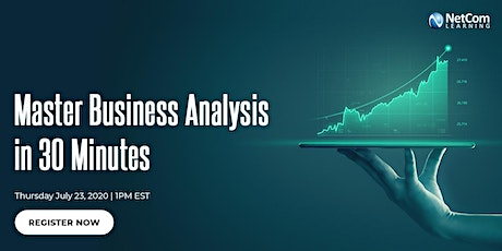 Free Online Course - Master Business Analysis in 30 Minutes tickets