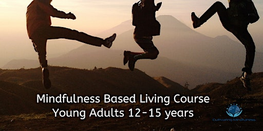Mindfulness Living Course for Teenagers