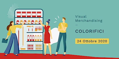 Visual Merchandising Operativo per COLORIFICI  tickets