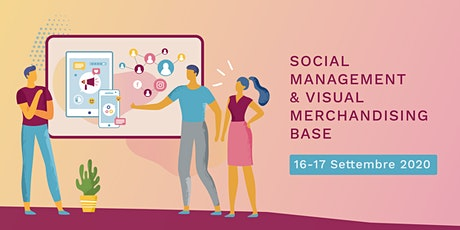 Social Management e Visual Merchandising Base biglietti