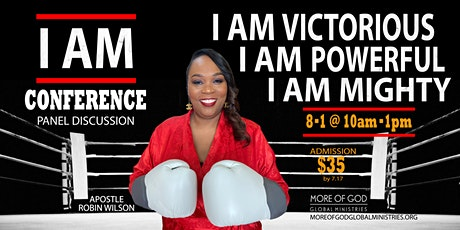 I AM!! Conference & Panel Discussion tickets