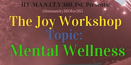 The Virtual  Joy Workshop Series - 12 Experts, 12 Weeks to Mental Wellness tickets