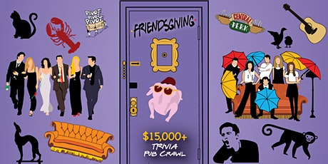 Chicago - Friendsgiving Trivia Pub Crawl - $15,000+ IN PRIZES! tickets