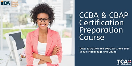 CCBA/ CBAP Business Analysis Certification Preparation Course tickets