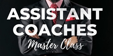 ASSISTANT COACHES MASTER CLASS tickets