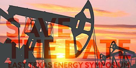Postponed: 11th Annual East Texas Energy Symposium tickets