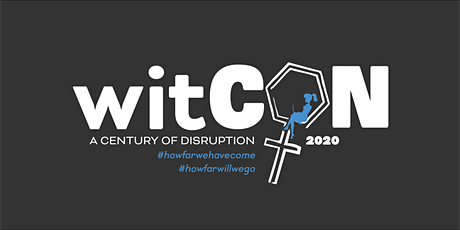 1st Annual Cincinnati WITcon2020: A Century of Disruption tickets