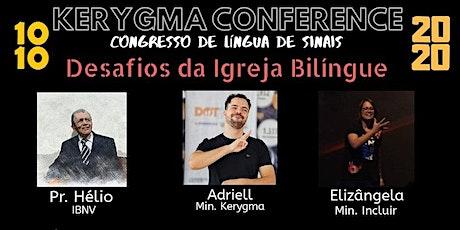 KERYGMA CONFERENCE | CONGRESSO DE LÍNGUA DE SINAIS ingressos