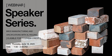 Speaker Series: Brick Manufacturing and Specifications with Al Higgins tickets