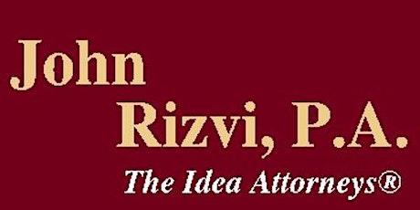 John Rizvi, P.A. - The Idea Attorneys tickets