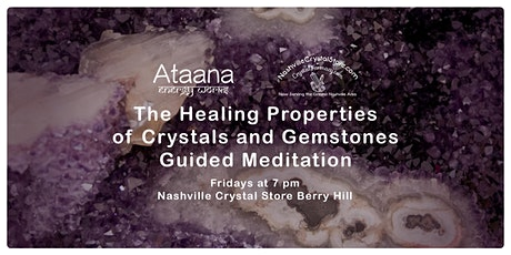 The Healing Properties of Crystals & Gemstones Guided Meditation tickets